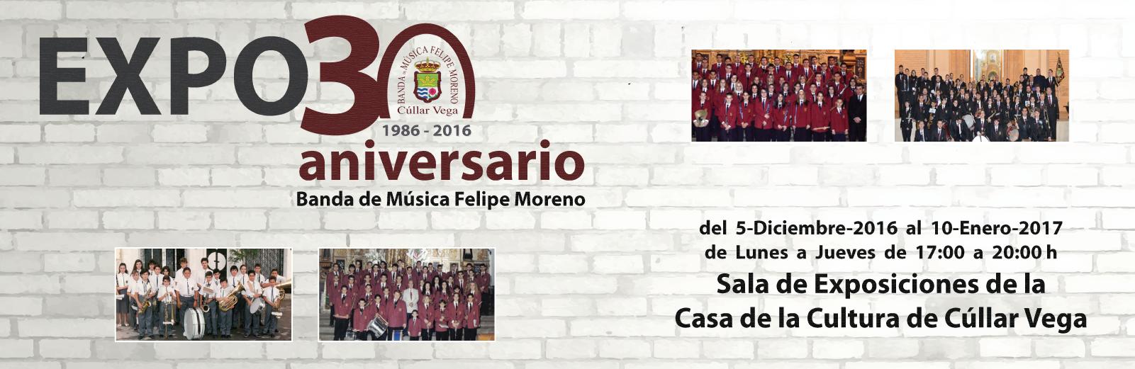 EXPO30 Aniversario Banda Felipe Moreno @ Sala de Exposiciones de la Casa la Cultura | Cúllar Vega | Andalucía | España