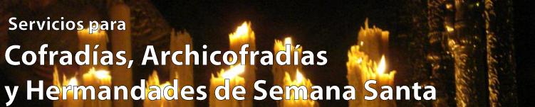 Servicios para Cofradías, Hermandades y Archicofradias